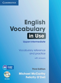 English Vocabulary in Use, Upper-intermediate, Third edition: Vocabulary reference and practice with answers, w. CD-ROM.