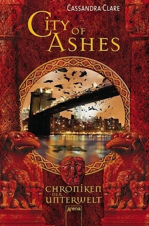 Chroniken der Unterwelt - City of Ashes