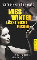 Miss Winter läßt nicht locker