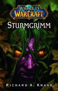 World of Warcraft, Sturmgrimm