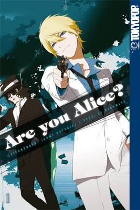 Are you Alice? - Bd.1