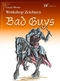 Workshop Zeichnen, Bad Guys