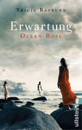 Ocean Rose - Erwartung