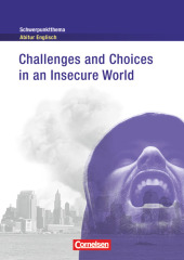 Challenges and Choices in an Insecure World, Textheft