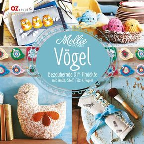 Mollie Makes - Vögel