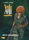 XIII Mystery - Betty Barnowski