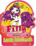 Filly Elves. Mein Malbuch