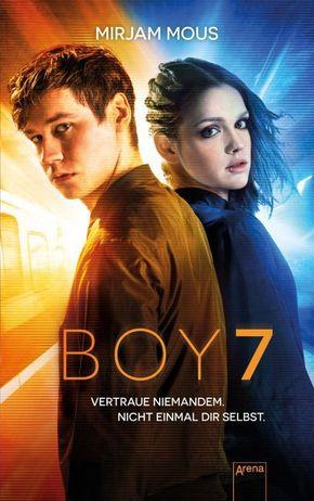 Boy 7 - Vertraue niemandem. Nicht einmal dir selbst.