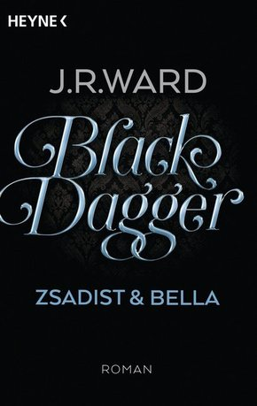 Black Dagger - Zsadist & Bella