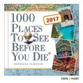 1000 Places To See Before You Die - Tageskalender 2017