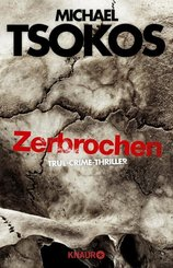 Zerbrochen - True-Crime-Thriller
