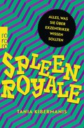 Spleen Royale