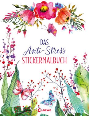 Das Anti-Stress Stickermalbuch