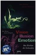 Vision. Illusion. Emotion.. 3 Bde.