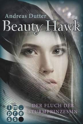 Beauty Hawk. Der Fluch der Sturmprinzessin