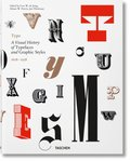 Type. A Visual History of Typefaces & Graphic Styles