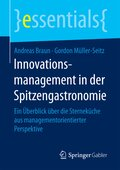 Innovationsmanagement in der Spitzengastronomie