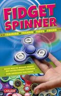 Fidget Spinner - Training, Technik, Tipps, Tricks