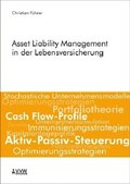 Asset Liability Management in der Lebensversicherung