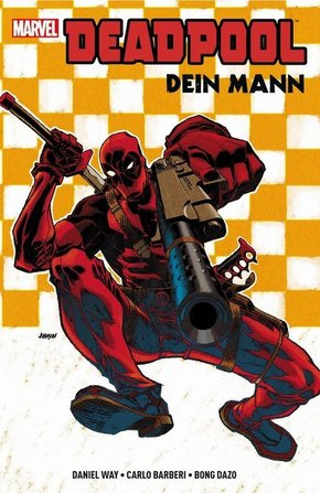 Deadpool: Dein Mann