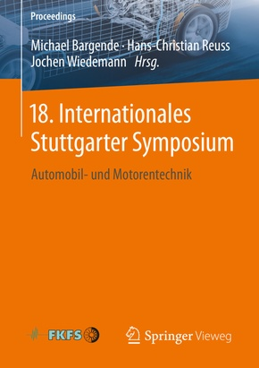 18. Internationales Stuttgarter Symposium, 2 Bde.