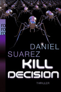 Daniel Suarez - Kill Decision