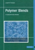 Polymer Blends - A Comprehensive Review