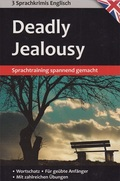 Deadly Jealousy - 3 Lernkimis Englisch