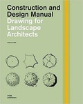 Drawing for Landscape Architects: Construction and Design Manual by Sabrina Wilk (2014-08-01)